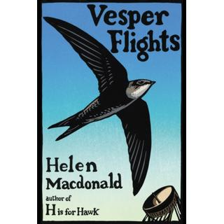 Vesper Flights (Bog, Hardback)