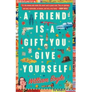 A Friend Is A Gift You Give Yourself (Bog, Paperback / softback)