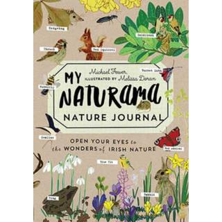 My Naturama Nature Journal: Open Your Eyes to the... (Bog, Paperback / softback)