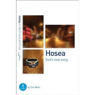 Hosea: God's Lovesong: 8 studies for individuals or groups (Bog, Paperback / softback)