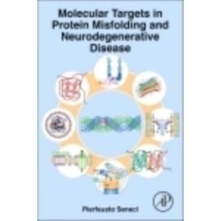 Molecular Targets in Protein Misfolding and... (Bog, Hardback)