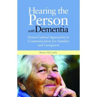 Hearing the Person with Dementia: Person-Centred... (Bog, Paperback / softback)