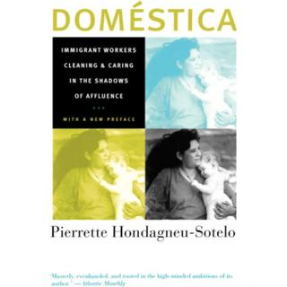 Domestica: Immigrant Workers Cleaning and Caring in the... (Bog, Paperback / softback)