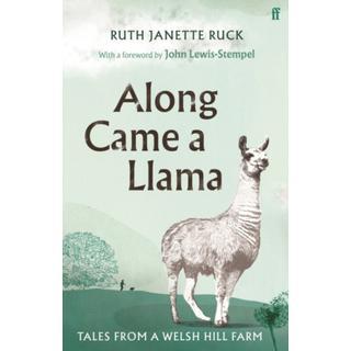 Along Came a Llama (Bog, Hardback)