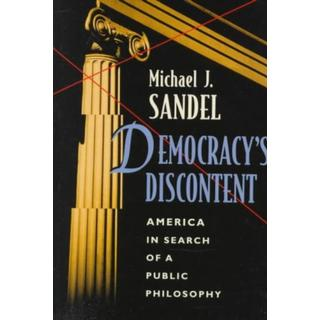 Democracy's Discontent: America in Search of a Public... (Bog, Paperback / softback)