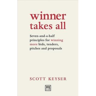 Winner Takes All: Seven-and-a-half principles for... (Bog, Paperback / softback)