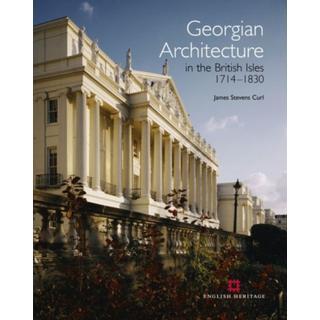 Georgian Architecture in the British Isles 1714-1830 (Bog, Hardback)