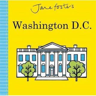 Jane Foster's Washington D.C. (Bog, Hardback)