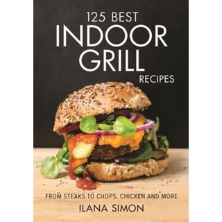 125 Best Indoor Grill Recipes (Bog, Paperback / softback)