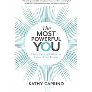 The Most Powerful You: 7 Brave Paths to Building the... (Bog, Paperback / softback)