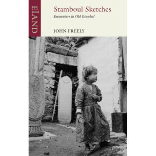 Stamboul Sketches: Encounters in Old Istanbul (Bog, Paperback / softback)