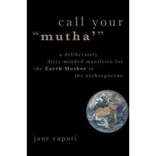 """Call Your """"Mutha'"""": A Deliberately Dirty-Minded... (Bog, Paperback / softback)"""
