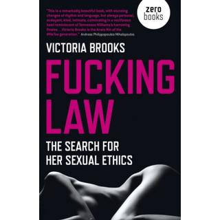 Fucking Law: The search for her sexual ethics (Bog, Paperback / softback)