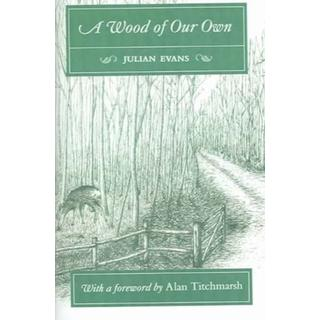 A Wood of Our Own (Bog, Paperback / softback)