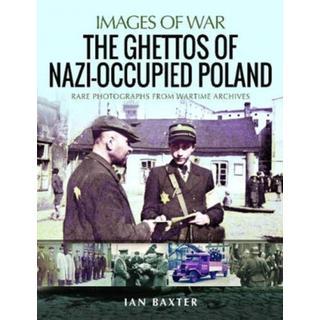 The Ghettos of Nazi-Occupied Poland: Rare Photographs... (Bog, Paperback / softback)