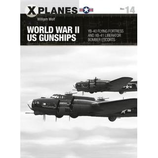 World War II US Gunships: YB-40 Flying Fortress and... (Bog, Paperback / softback)