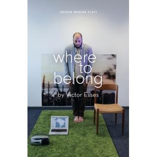 Where to Belong (Bog, Paperback / softback)
