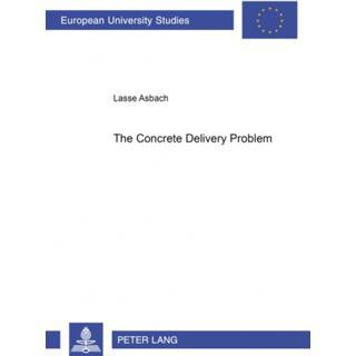 The Concrete Delivery Problem (Bog, Paperback / softback)