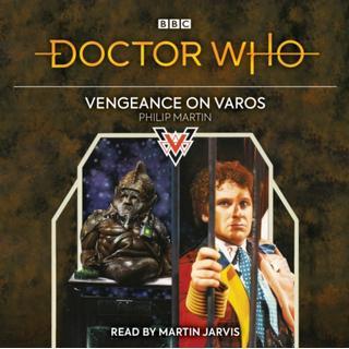 Doctor Who: Vengeance on Varos: 6th Doctor Novelisation (Lydbog, CD-Audio)