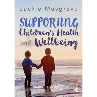 Supporting Children's Health and Wellbeing (Bog, Paperback / softback)