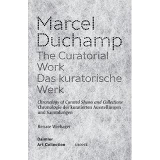 Marcel Duchamp: The Curatorial Work: Chronology of... (Bog, Paperback / softback)