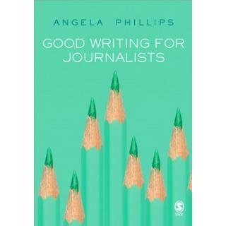 Good Writing for Journalists (Bog, Paperback / softback)