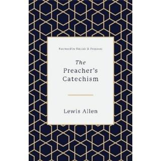 The Preacher's Catechism (Bog, Hardback)