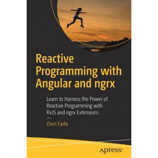 Reactive Programming with Angular and ngrx: Learn to... (Bog, Paperback / softback)