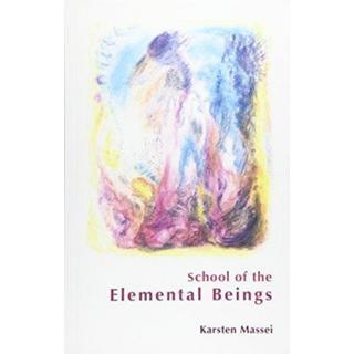 School of the Elemental Beings (Bog, Paperback / softback)