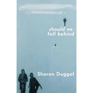 SHOULD WE FALL BEHIND (Bog, Paperback / softback)