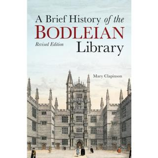 Brief History of the Bodleian Library, A (Bog, Hardback)