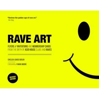 Rave Art: Flyers, invitations and membership cards (Bog, Hardback)