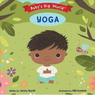 Baby's Big World: Yoga (Bog, Board book)