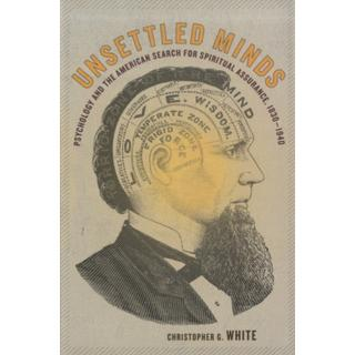 Unsettled Minds: Psychology and the American Search for... (Bog, Hardback)