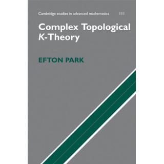 Complex Topological K-Theory (Bog, Hardback)