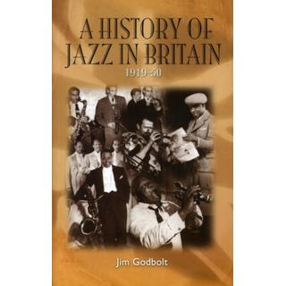 A History of Jazz in Britain, 1919-50 (Bog, Paperback / softback)