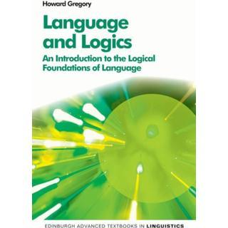 Language and Logics: An Introduction to the Logical... (Bog, Paperback / softback)
