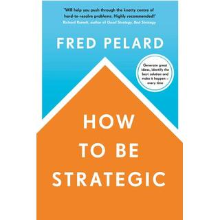 How to be Strategic (Bog, Paperback / softback)
