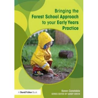 Bringing the Forest School Approach to your Early Years... (Bog, Paperback / softback)