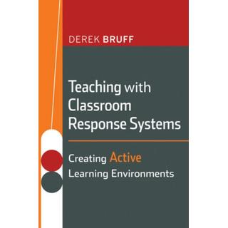 Teaching with Classroom Response Systems: Creating... (Bog, Paperback / softback)