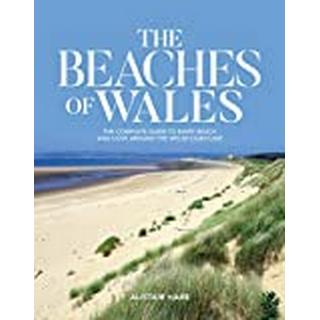 The Beaches of Wales: The complete guide to every beach... (Bog, Paperback / softback)