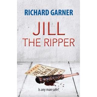 Jill the Ripper: Is Any Man Safe? (Bog, Paperback / softback)