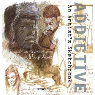 Addictive - An Artist's Sketchbook: Adebanji Alade's... (Bog, Paperback / softback)