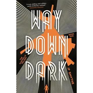 Way Down Dark: Australia Book 1 (Bog, Paperback / softback)