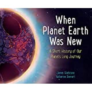 When Planet Earth Was New (Bog, Hardback)