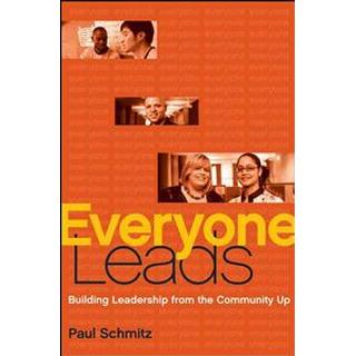 Everyone Leads: Building Leadership from the Community Up (Bog, Hardback)