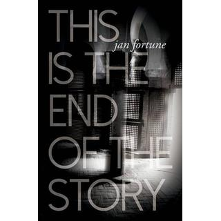 This is the End of the Story (Bog, Paperback / softback)