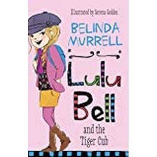 Lulu Bell and the Tiger Cub (Bog, Paperback / softback)