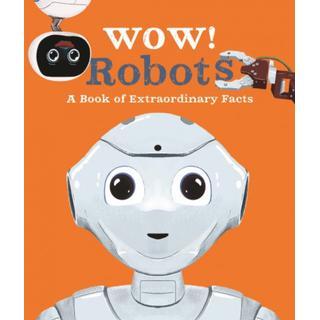 Wow! Robots (Bog, Paperback / softback)