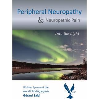 Peripheral Neuropathy & Neuropathic Pain: Into the Light (Bog, Paperback / softback)
